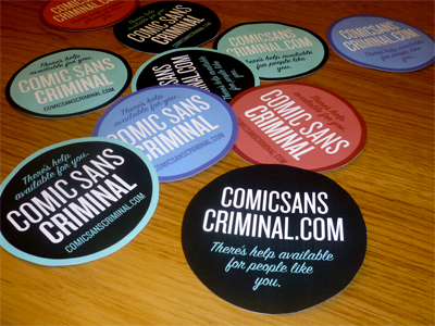 Comic Sans Criminal Stickers by Matt Dempsey